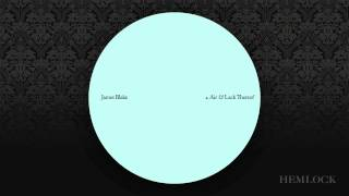 James Blake - Air & Lack Thereof