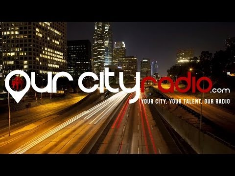 Help Change The World Of Music! Our City Radio Indiegogo Campaign
