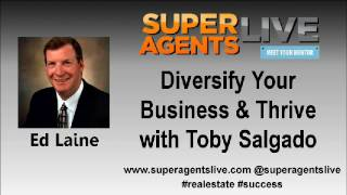 Diversify Your Business & Thrive with Ed Laine and Toby Salgado
