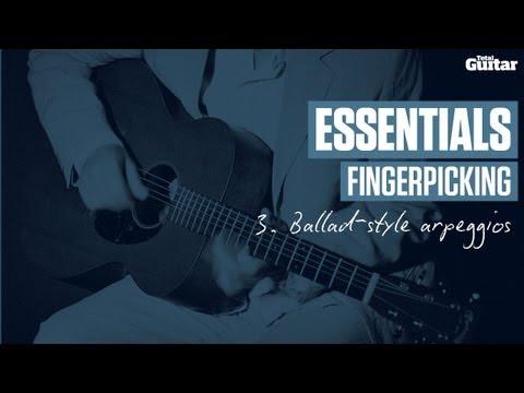 Essentials Lesson: Fingerpicking -- Example 3 -- Ballad-style arpeggios