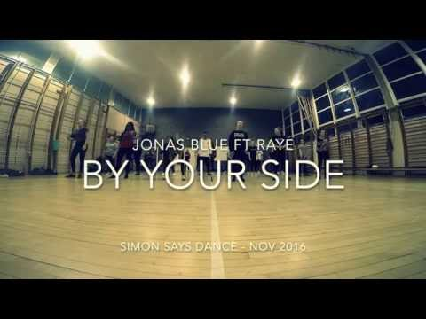 Simon Says Dance - Jonas Blue ft Raye -  By Your Side