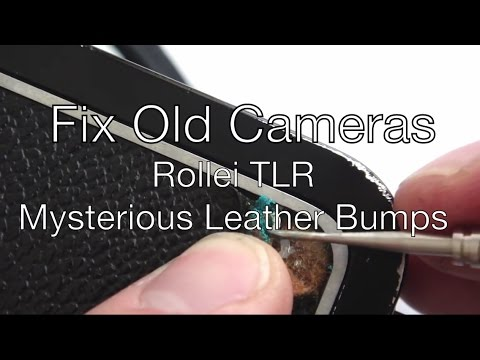 Fix Old Cameras: Rollei TLR Mysterious Bumps