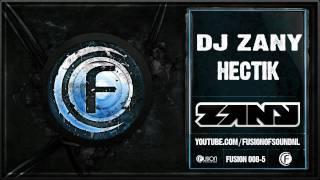 DJ Zany - Hectik - Fusion 008