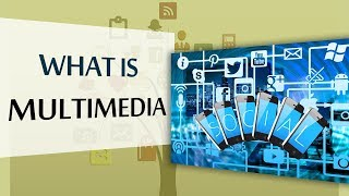 What is Multimedia & Definition of Multimedia   E-Learning Terms