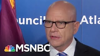 Outgoing NSA McMaster Blasts President Donald Trump's Inaction On Russia | Hardball | MSNBC