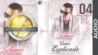 J Alvarez - Cómo explicarle | Track 04 [Audio]