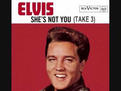 Elvis Presley - She's Not You (Take 3)