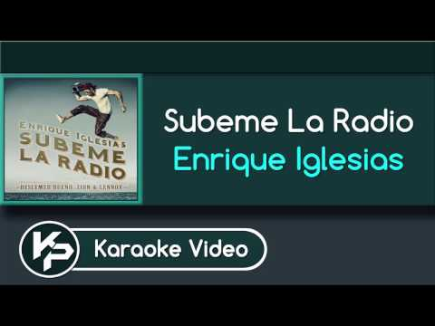 Subeme La Radio (Karaoke Version) - Enrique Iglesias ft. Descemer Bueno, Zion & Lennox
