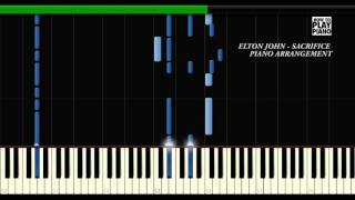 ELTON JOHN - SACRIFICE - SYNTHESIA (PIANO COVER)