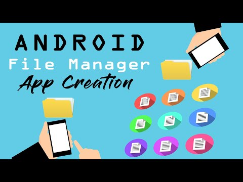 Android File Manager App Creation