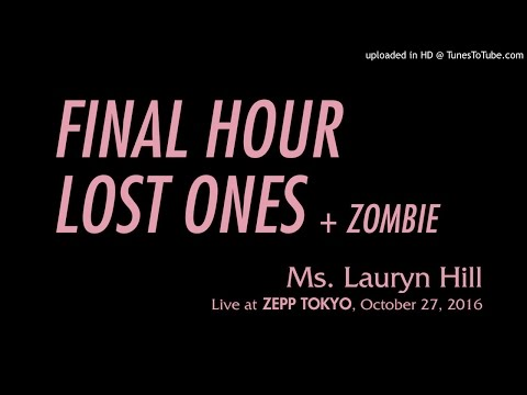 Ms. Lauryn Hill - Final Hour / Lost Ones + Zombie (Tokyo 2016)