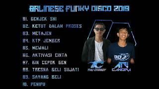 DJ GENJEK SNI,KTP JEMBER,KETUT DALAM PROSES - BALINESE FUNKY DISCO 2019