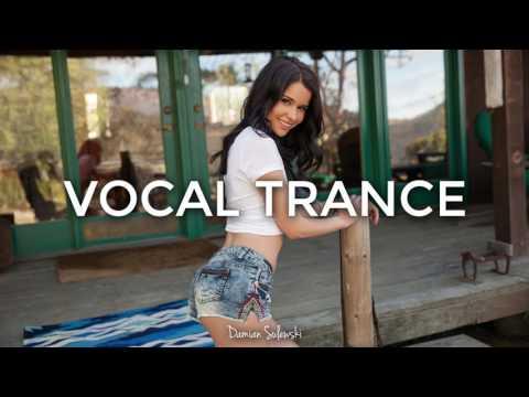 ♫ Amazing Emotional Vocal Trance Mix 2017 ♫ | 113