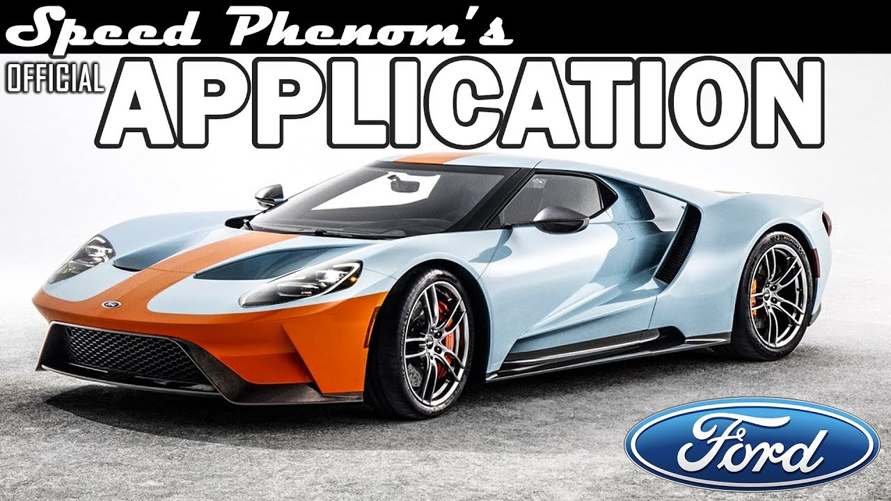 speed phenoms  ford gt application video youtube