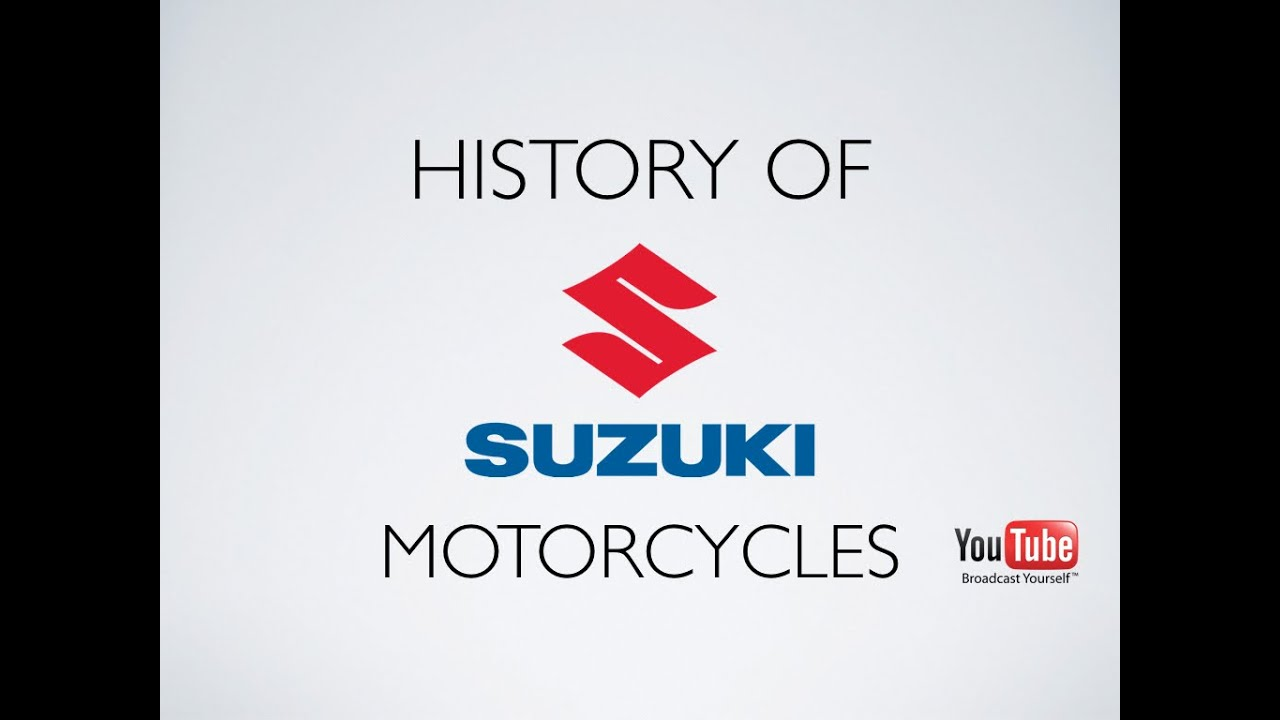 History Of Suzuki Motorcycles Youtube