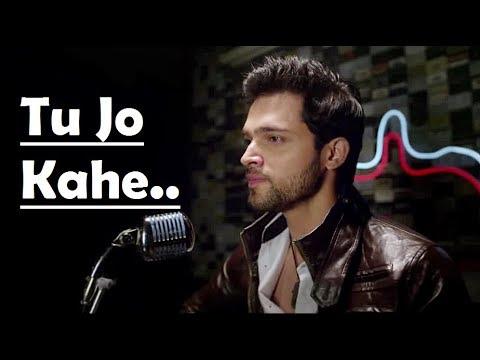 Tu Jo Kahe Duniya Bhula Du Mai Lyrics - Yasser Desai - Parth Samthaan - Palash Muchhal - 2017