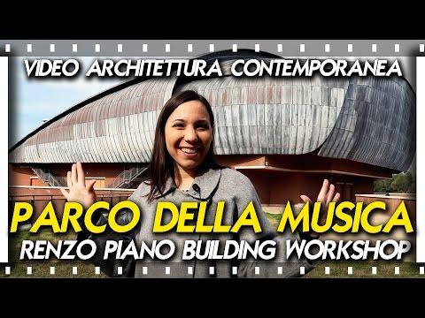 Roma architettura contemporanea_EP.02_Auditorium Parco della Musica - Renzo Piano Building Workshop