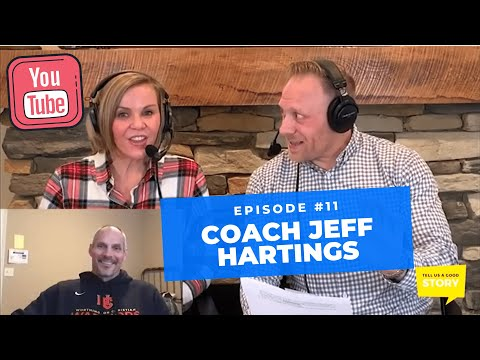 ep#11---coach-jeff-hartings-|-tell-us-a-good-story-(full-episode)