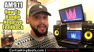 Rapper Marketing 911 - How To Handle Negative Online Feedback & Comments
