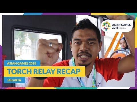 Asian Games 2018 - Torch Relay Recap (Jakarta)