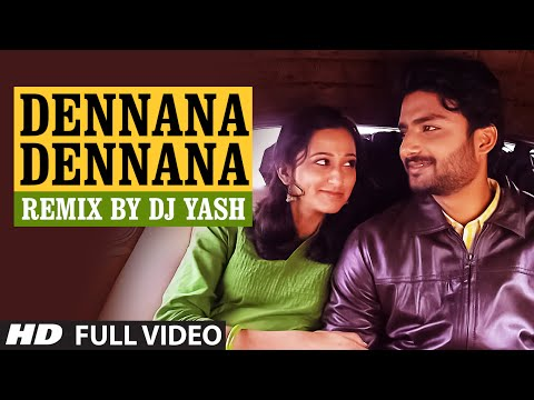 Dennana Dennana Remix Full Video Song || Lahari Sandalwood Remix Vol 1 || Remix By DJ Yash