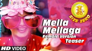 "Mella Mellaga Video Teaser (Female Version) || ""Size Zero"" || Arya, Anushka Shetty, Sonal"