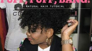 NATURAL HAIR | Puff, Puff, Bang!