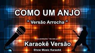 """Como um anjo Versão Arrocha Karaoke """"Zezé di Camargo e Luciano"""""""