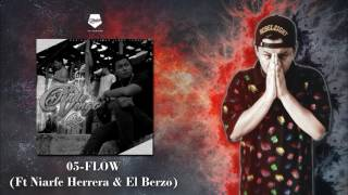 05 - Flow - Cifer LR Ft Niarfe Herrera & El Berzo