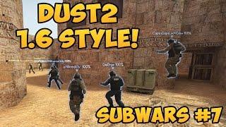 CS:GO - Dust 2 im 1.6 Style! - Twitch Subwars Cast #7