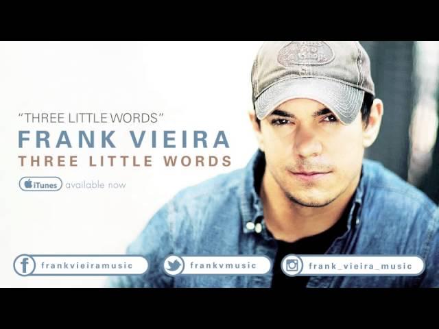 Frank Vieira - Three Little Words