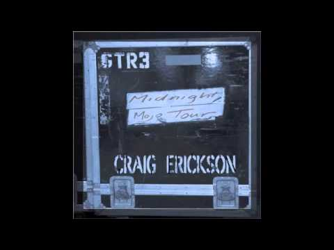Craig Erickson - Control Freak (Audio Only)