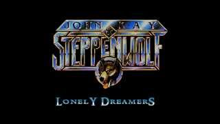 Watch Steppenwolf Lonely Dreamers video