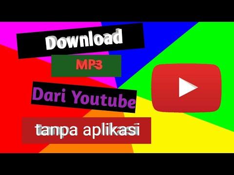 Download Mp3 Dari Youtube Aplikasi