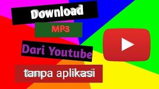 cara-download-mp3-dari-youtube-tanpa-aplikasi