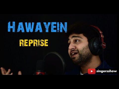 Hawayein | Feat. Dr. Gourav Monga | arijit singh | Jab Harry Met Sejal | Singersshow