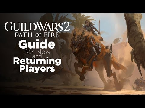 Crash Course Guide for New and Returning Player: Guild wars 2 thumbnail