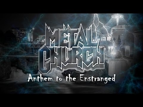 Metal Church - Anthem to the Estranged (with Lyrics)