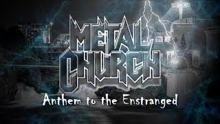 Metal Church - Anthem to the Estranged (with Lyrics)