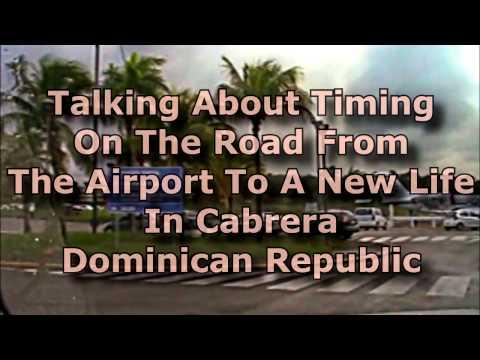 Craziness In The US Motivates The Move To Cabrera Dominican Republic