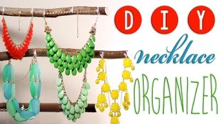 How To: Diy A Necklace Organizer