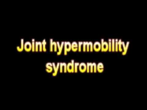 What Is The Definition Of Joint hypermobility syndrome - Medical Dictionary Free Online Terms