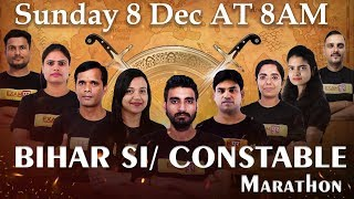BIHAR SI/CONSTABLE    Marathon Class   Live Sunday    08 Dec At 8:00AM    By Examपुर