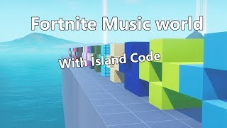 Fortnite Music World Island Code (20 chansons et plus)