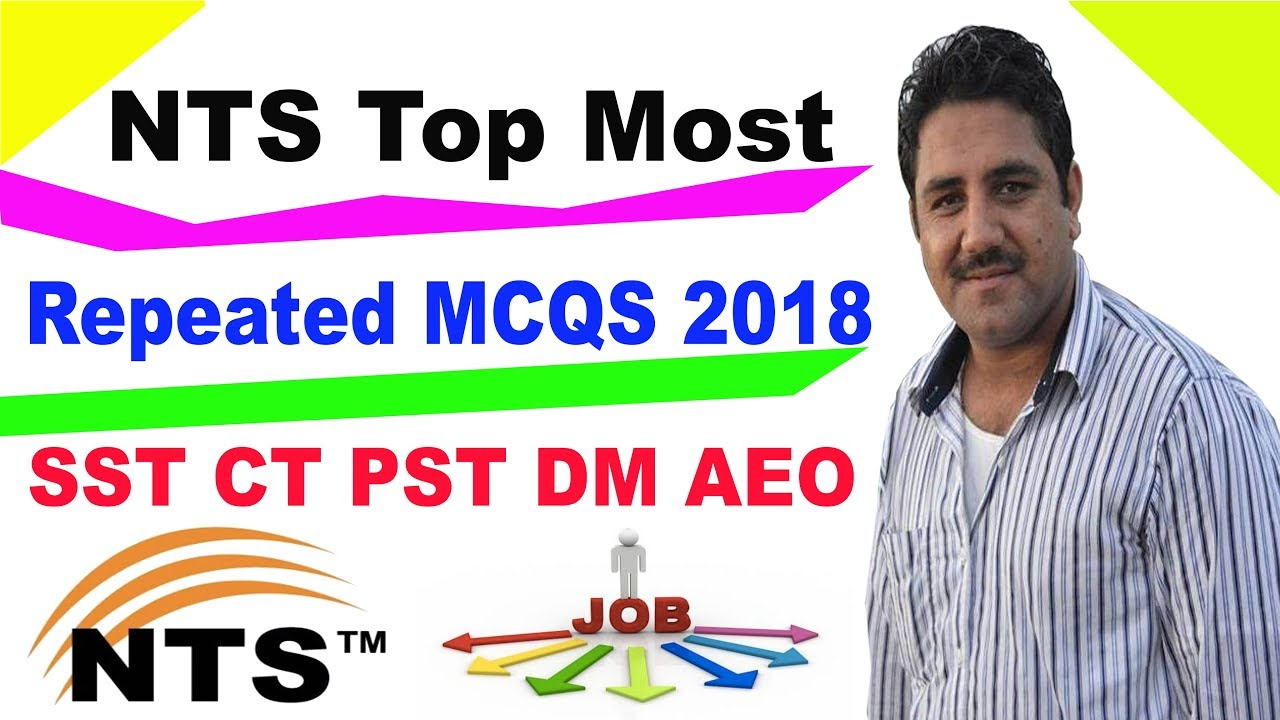 ✅230+ Repeated NTS Test MCQs with Answers 2019 (For Jobs)