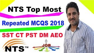 Top Most Repeated MCQS From Previous Tests in NTS 2018 Urdu / Hindi | SST CT PST DM AEO