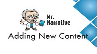 What is Mr. Narrative #3 - Adding New Content