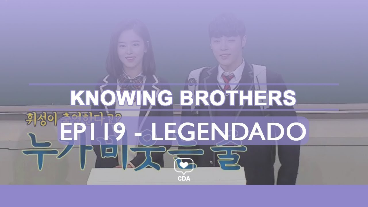 [PT-BR] Knowing Brothers - Wheesung e Kang Hana - EP119 ...