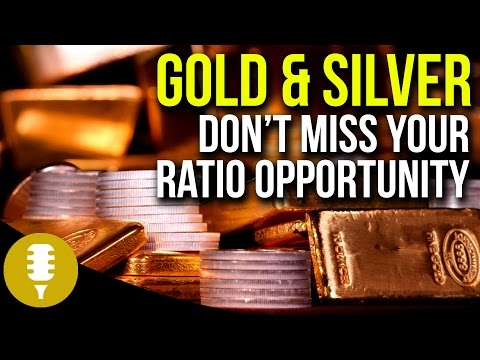 Gold & Silver in 2017 - Don't Miss A Ratio Opportunity | Golden Rule Radio #8