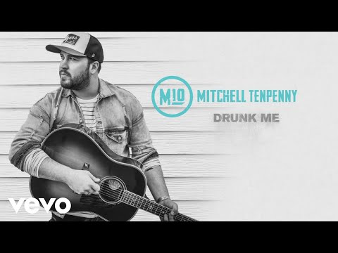 Mitchell Tenpenny - Drunk Me (Audio) Mp3